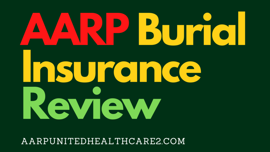 AARP Burial Insurance Review