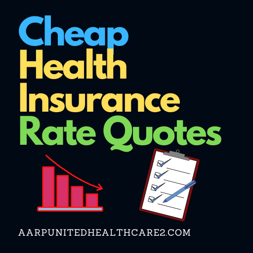 Cheap Health Insurance Rates Quotes