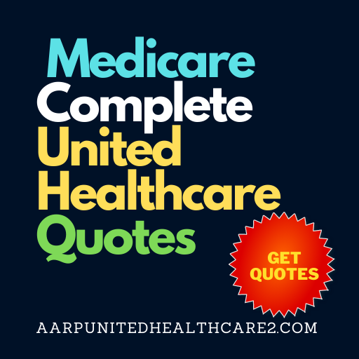 Medicare Complete United Healthcare Quotes