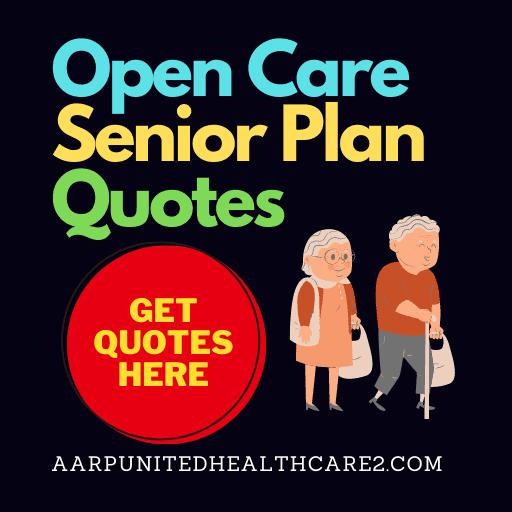 Open Care Senior Plan Quotes