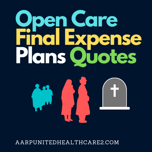 Open Care Final Expense Plans Quotes