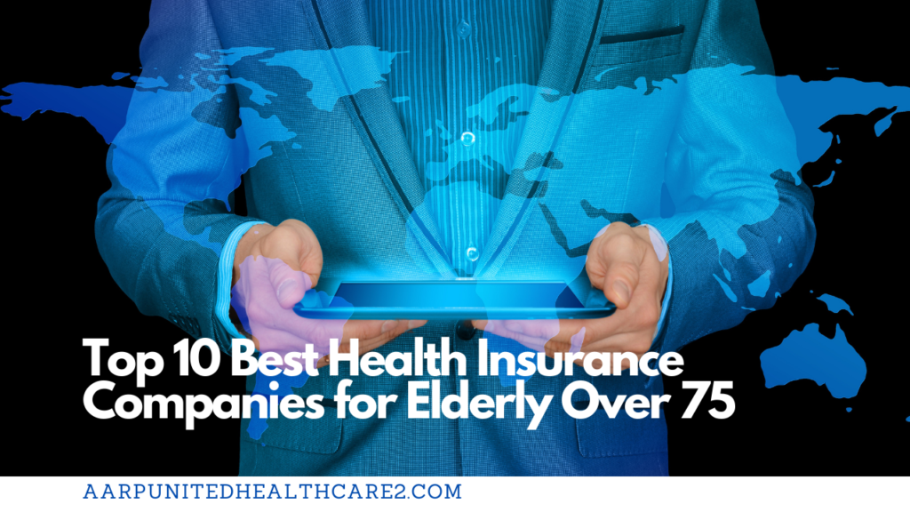 Best Health Insurance Companies for Elderly