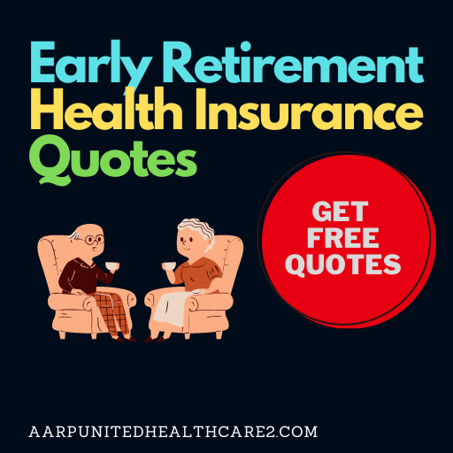 Early Retirement Health Insurance Quotes